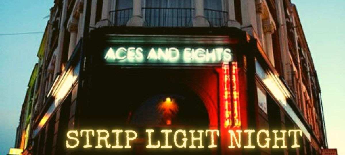 Strip Light Night @ Aces